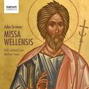 John Tavener: Missa Wellensis/Wells Cathedral Choir; Matthew Owens