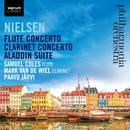 Nielsen: Flute Concerto, Clarinet Concerto, Aladdin Suite/フィルハーモニア交響楽団, サミュエル・コールズ, マーク・バン・デ・ウィール, パーヴォ・ヤルヴィ