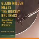 Glenn Miller Meets The Dorsey Brothers/Glenn Miller; The Dorsey Brothers;