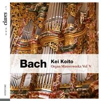 バッハ:オルガン曲集 Vol.5