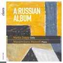 ロシアのチェロ・ソナタ集/Mattia Zappa, Massimiliano Mainolfi