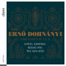 エルネー・ドホナーニ/ピアノ五重奏曲第1番&第2番/Trio Nota Bene, Shmuel Ashkenasi & 今井信子