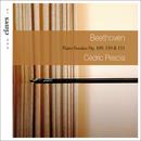 Beethoven: Three Last Piano Sonatas Op. 109, 110 & 111/Cedric Pescia