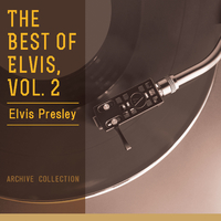 The Best Of Elvis, Vol. 2