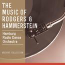 Music of Rodgers & Hammerstein/Hamburg Radio Dance Orchestra