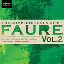 The Complete Songs of Fauré, Vol. 2/Lorna Anderson; John Chest; Nigel Cliffe; Sarah Connolly; Iestyn Davies; Ben Johnson; Janis Kelly; Ann Murray; Thomas Oliemans; Malcolm Martineau