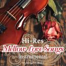 ハイレゾで楽しむメロウラブソングス ~Instrumental~/101 Strings Orchestra