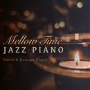 Mellow Time Jazz Piano/Relaxing Piano Crew