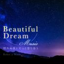 Beautiful Dream Music ~眠れぬ夜にそっと寄り添う~/Relax α Wave