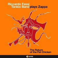 RICCARDO FASSI-TANKIO BAND Plays Zappa