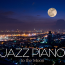 Jazz Piano to the Moon/Relaxing Piano Crew