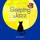 大人Sleeping Jazz/Relax α Wave