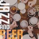Jazz and Beer/Relaxing Piano Crew