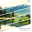 Here And Now - Piano For Concentration/Relax α Wave