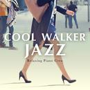 Cool Waker Jazz/Relaxing Piano Crew