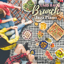 Laid Back Brunch - Jazz Piano -/Relaxing Piano Crew