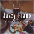 Jazzy Piano for Dinnertime/Relaxing Piano Crew