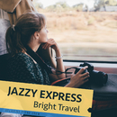 Jazzy Express - Bright Travel -/Relaxing Piano Crew