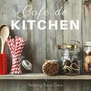 Cafe de Kitchen/Relaxing Piano Crew