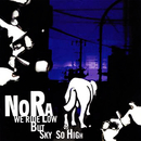 Noraaah!! ~justa introduction of Bay-Funk~/NORA