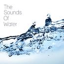 癒しのウォーター・サウンド ~The Sounds Of Water~/Natural Healing