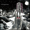 The Black Rain/Anoice