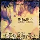 My 1st Story/Miju.Rich by Masato Yoshizawa