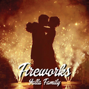 Fireworks/YALLA FAMILY