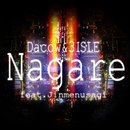 Nagare (feat. Jinmenusagi)/DaCow & 3ISLE