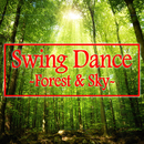 Swing Dance -Forest & Sky-/hico the kid