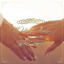 Wedding Songs~ウェディングプランナーが選ぶ結婚式で使えるオールディーズベスト/Love Bossa