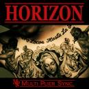 HORIZON -EP-/Multi Plier Sync.