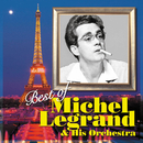Best of Michel Legrand & His Orchestra/ミシェル・ルグラン楽団