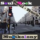 Soul + Rock/Musikolony
