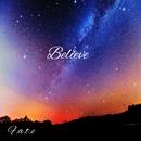 Believe/F.A.T.E