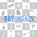 TRY AGAIN/神威がくぽ