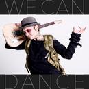 WE CAN DANCE/MOTOAKI