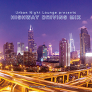 Urban Night Lounge presents HIGHWAY DRIVING MIX Performed by The Illuminati/The Illuminati