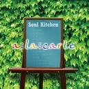 アラカルト/Soul Kitchen
