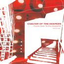 Come Over to the Deepend/coaltar of the deepers