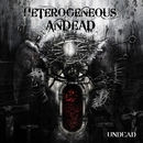 UNDEAD/HETEROGENEOUS ANDEAD