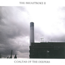 The BreastrokeII: The Best of Coaltar of the Deepers/coaltar of the deepers