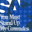 You Must Stand Up My Comrades/SA