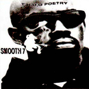 T.H.U.G. Poetry/I SMOOTH 7