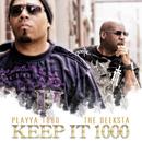 KEEP IT 1000/PLAYYA 1000 THE DEEKSTA