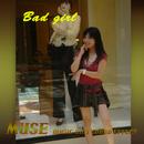 Bad girl/MUSE