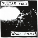 WOLF ROCK/GUITAR WOLF
