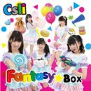 Fantasy☆Box/Csli