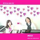 BOSSA MUSE/MUSE