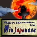 Ninjapanese (feat. DJ SHORT-ARROW)/NINETY-U